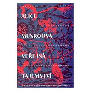 Alice Munroová. Veřejná tajemství