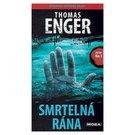 Thomas Enger. Smrtelná rána