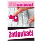 Zita Marinovová. Zatloukači