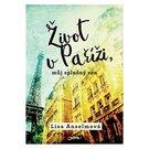 Lisa Anselmová. Život v Paříži...