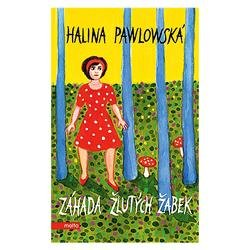 Halina Pawlowská. Záhada žlutých žabek