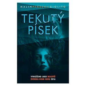 Malin Persson Giolito. Tekutý písek